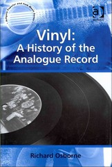 Vinyl: A History of the Analogue Record 1st Edition 9781317001812 1317001818