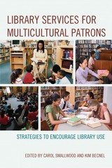 Library Services for Multicultural Patrons 1st Edition 9780810887220 0810887223