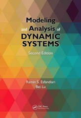 Modeling and Analysis of Dynamic Systems, Second Edition 2nd Edition 9781466574939 1466574933