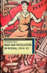 War and Revolution in Russia, 1914-22 1st Edition 9780230239869 0230239862