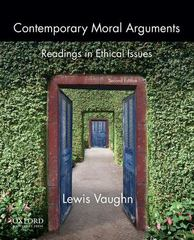 Contemporary Moral Arguments 2nd Edition 9780199922260 0199922268