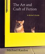 The Art and Craft of Fiction 1st edition 9781457613906 1457613905
