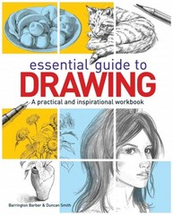 The Essential Guide to Drawing 1st Edition 9781782120575 1782120572