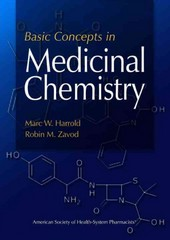 Basic Concepts in Medicinal Chemistry 1st Edition 9781585282661 1585282669