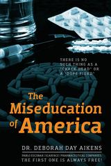 The Miseducation of America 1st Edition 9781432788742 1432788744