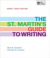 The St. Martin's Guide to Writing Short Edition 10th Edition 9781457604508 1457604507