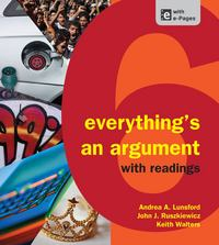 Everything's an Argument with Readings 6th Edition 9781457606045 1457606046