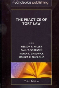 The Practice of Tort Law 3rd edition 9781600421723 1600421725
