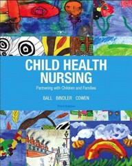 Child Health Nursing 3rd Edition 9780132840071 0132840073
