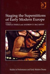Staging the Superstitions of Early Modern Europe 1st Edition 9781317050681 1317050681