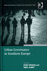 Urban Governance in Southern Europe 1st Edition 9781317003885 1317003888