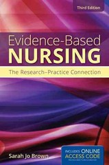 Evidence-Based Nursing: The Research-Practice Connection 3rd Edition 9781449691004 1449691005