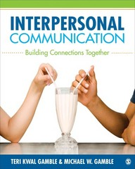 Interpersonal Communication 1st Edition 9781452220130 1452220131