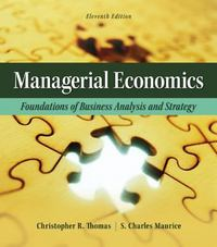 Managerial Economics 11th Edition 9780078021718 0078021715