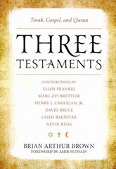 Three Testaments 1st Edition 9781442214934 1442214937