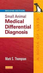Small Animal Medical Differential Diagnosis 2nd Edition 9781455744541 1455744549
