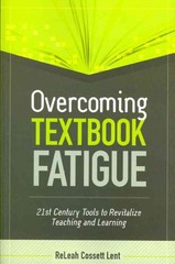 Overcoming Textbook Fatigue 1st Edition 9781416614722 1416614729