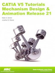 CATIA V5 Tutorials Mechanism Design and Animation Release 21 1st Edition 9781585037629 1585037621