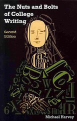 The Nuts and Bolts of College Writing 2nd Edition 9781603848985 1603848983