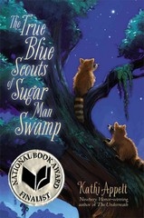 The True Blue Scouts of Sugar Man Swamp 1st Edition 9781442421059 1442421053