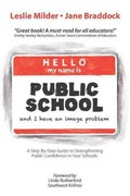 Hello! My Name Is Public School, and I Have an Image Problem 1st Edition 9781475929737 1475929730