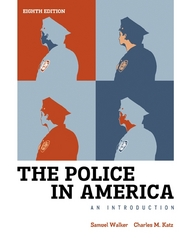 The Police in America 8th Edition 9780078026546 0078026547