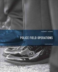 Police Field Operations 8th Edition 9780135050491 0135050499