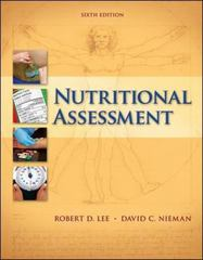 Nutritional Assessment 6th Edition 9780078021336 0078021332
