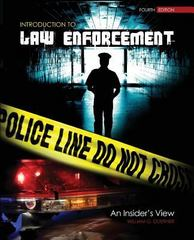 Introduction to Law Enforcement 4th Edition 9781465201980 146520198X