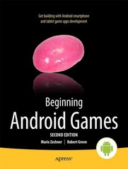 Beginning Android Games 2nd edition 9781430246770 1430246774