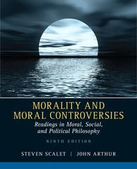 Morality and Moral Controversies 9th Edition 9780205526215 0205526217