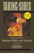 Taking Sides: Clashing Views in Business Ethics and Society, Expanded 12th Edition 9780073527376 0073527378