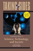 Taking Sides: Clashing Views in Science, Technology, and Society, Expanded 10th edition 9780078050459 0078050456