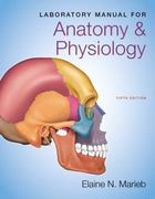 Laboratory Manual for Anatomy & Physiology 5th Edition 9780321885074 0321885074