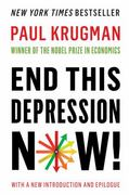 End This Depression Now! 1st Edition 9780393345087 0393345084
