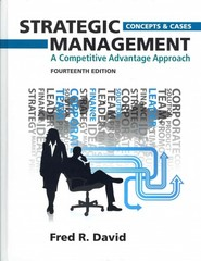 Strategic Management: A Competitive Advantage Approach, Concepts and Cases Plus NEW MyManagementLab with Pearson eText -- Access Card Package 14th Edition 9780133035674 0133035670