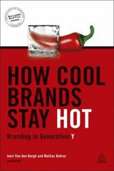 How Cool Brands Stay Hot 2nd Edition 9780749468040 0749468041