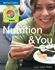 Nutrition & You 1st Edition 9780321897237 0321897234