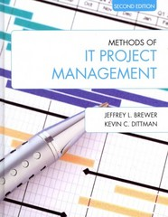Methods of IT Project Management (Second Edition) 2nd Edition 9781557536631 1557536635