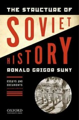 The Structure of Soviet History 2nd Edition 9780195340549 019534054X