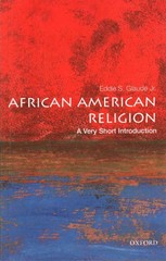 African American Religion: A Very Short Introduction 1st Edition 9780199373130 0199373132
