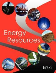 Energy Resources 1st Edition 9781105790898 1105790894