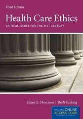 Health Care Ethics 3rd Edition 9781449665357 1449665357