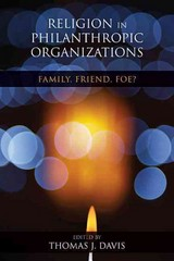 Religion in Philanthropic Organizations 2nd Edition 9780253009951 0253009952
