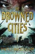 The Drowned Cities 1st Edition 9780316056229 0316056227