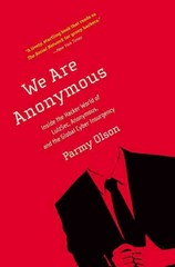We Are Anonymous 1st Edition 9780316213523 0316213527
