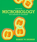 Microbiology with Diseases by Taxonomy 4th Edition 9780321819314 0321819314