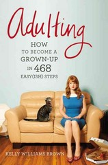 Adulting 1st Edition 9781455516902 1455516902