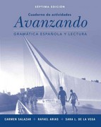 Workbook to accompany Avanzando: Gramatica espanola y lectura 7th Edition 9781118472545 1118472543