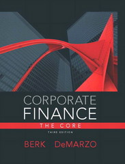 Corporate Finance, The Core 3rd Edition 9780133097894 0133097897